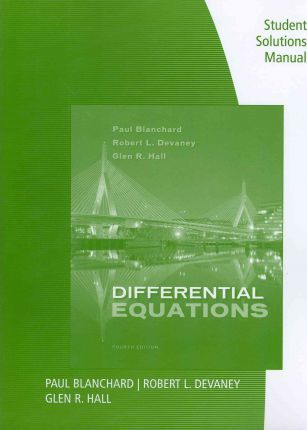 differential equations student solutions manual paul blanchard rh bookdepository com Differential Equation Solutions Sheet Manual Differential Equations Solutions