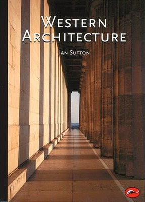 Western Architecture : A Survey from Ancient Greece to the Present