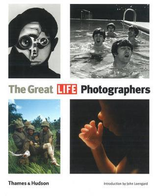 """The Great """"LIFE"""" Photographers"""