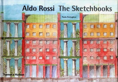 Aldo Rossi: The Sketchbooks