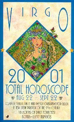 2001 Total Horoscope: Virgo