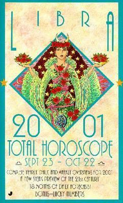 2001 Total Horoscope: Libra