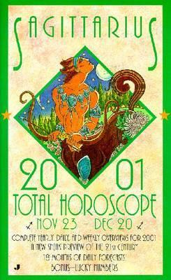 2001 Total Horoscope: Sagittar