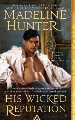 His Wicked Reputation: Wicked Book 1