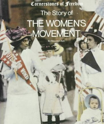 The Story of the Women's Movement