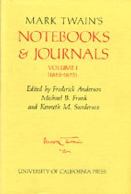 Mark Twain's Notebooks and Journals: v.1