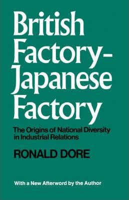 British Factory -Japanese Factory: With a New Afterword