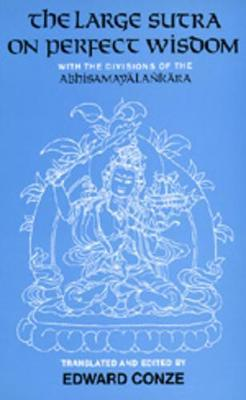 The Large Sutra on Perfect Wisdom