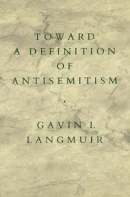 Toward a Definition of Antisemitism