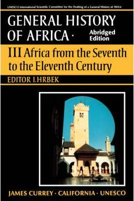 Africa from the Seventh to the Eleventh Century: v. 3