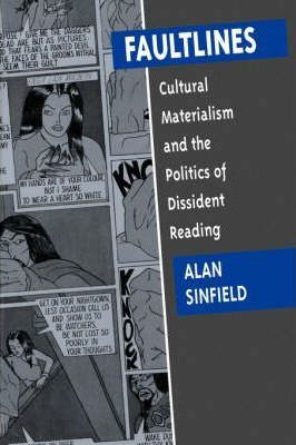 alan sinfield Alan sinfield is the author of the wilde century (369 avg rating, 42 ratings, 4 reviews, published 1994), literature, politics and culture in postwar br.