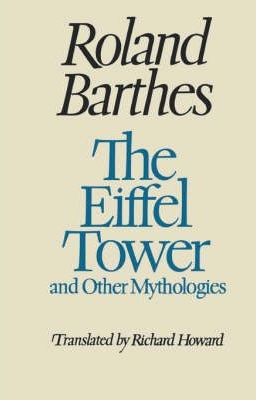The Eiffel Tower and Other Mythologies