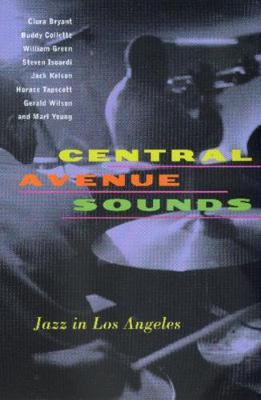 Central Avenue Sounds: Jazz in Los Angeles
