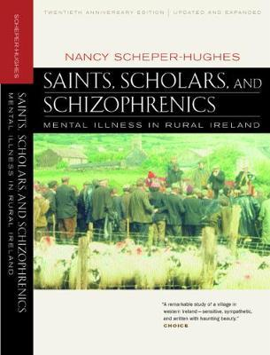 Saints, Scholars, and Schizophrenics