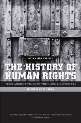 The History of Human Rights : From Ancient Times to the Globalization Era