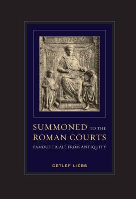 Summoned to the Roman Courts