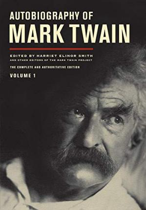 Autobiography of Mark Twain: v. 1