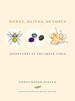 Honey, Olives, Octopus