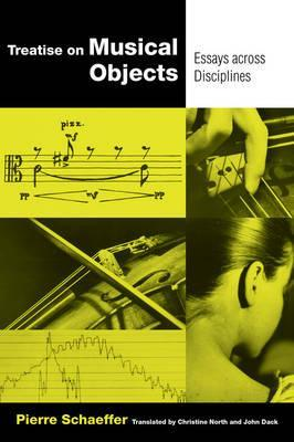 Treatise on Musical Objects : An Essay across Disciplines