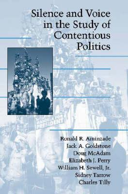 Silence and Voice in the Study of Contentious Politics