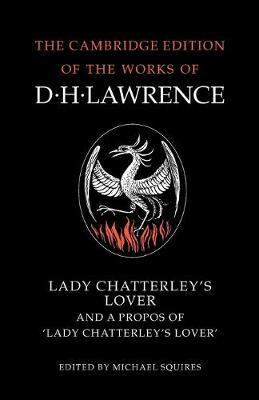 The Complete Novels of D. H. Lawrence 11 Volume Paperback Set: Lady Chatterley's Lover and A Propos of 'Lady Chatterley's Lover'