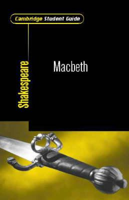 Cambridge Student Guide to Macbeth