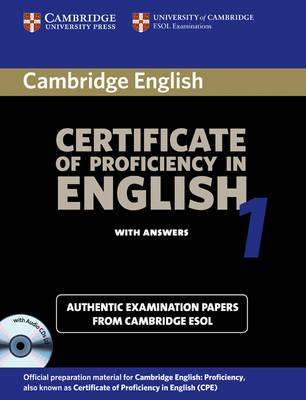 Cambridge Certificate of Proficiency in English 1 Self-Study Pack