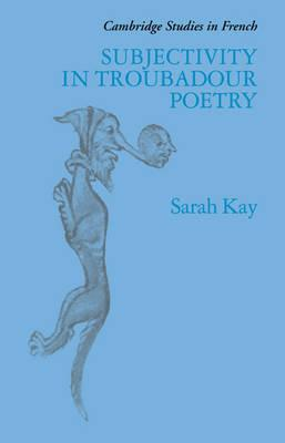 Subjectivity in Troubadour Poetry