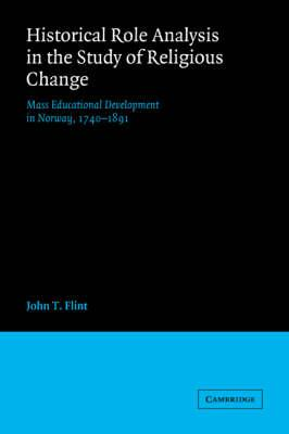 historical role analysis in the study of religious change flint john t