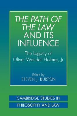 The Path of the Law and its Influence
