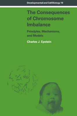 The Consequences of Chromosome Imbalance  Principles, Mechanisms, and Models