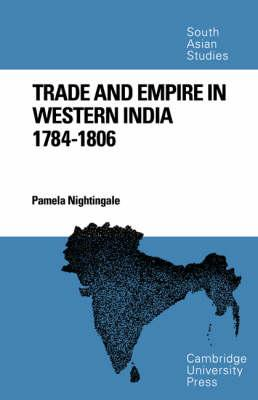 Trade and Empire in Western India: 1784-1806