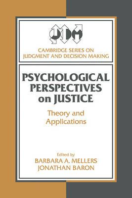 Psychological Perspectives on Justice  Theory and Applications