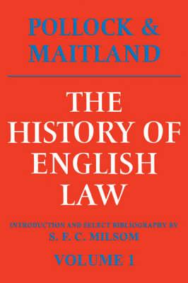 The History of English Law: Volume 1