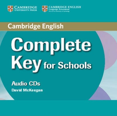 Complete: Complete Key for Schools Class Audio CDs (2)