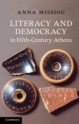 Literacy and Democracy in Fifth-Century Athens