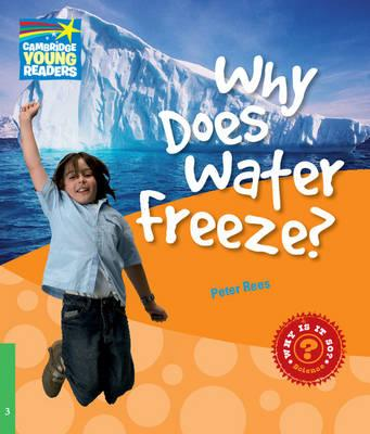 Why Does Water Freeze? Level 3 Factbook: Level 3