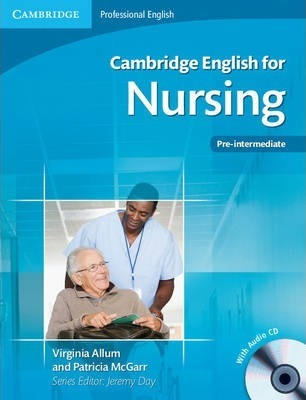 Cambridge English for Nursing Pre-intermediate Student's Book with Audio CD