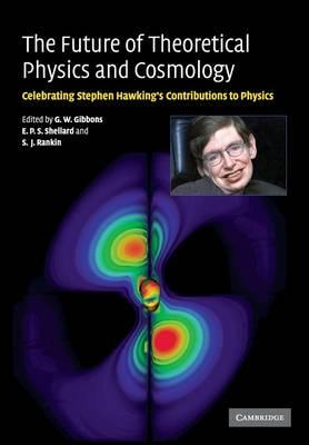The Future of Theoretical Physics and Cosmology