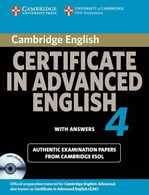 Cambridge Certificate In Advanced English 4 For Updated Exam Self Study Pack Students Book