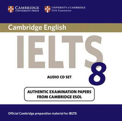 Cambridge IELTS 8 Audio CDs (2) : Cambridge ESOL : 9780521173797
