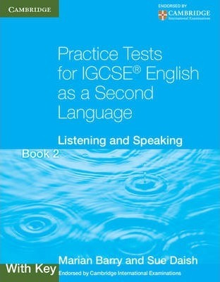 Practice Tests for IGCSE English as a Second Language Book 2, With Key: Listening and Speaking