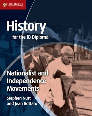 History for the IB Diploma: Nationalist and Independence Movements