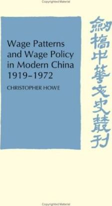 Wage Patterns Wage Policy Modern China