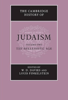 The Cambridge History of Judaism: Volume 2, The Hellenistic Age