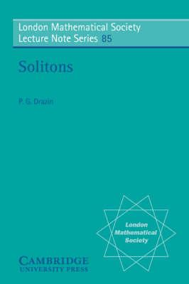 London Mathematical Society Lecture Note Series: Solitons Series Number 85