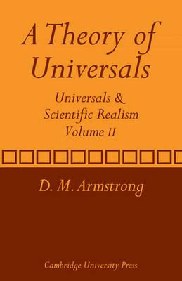 A Theory of Universals: A Theory of Universals v. 2