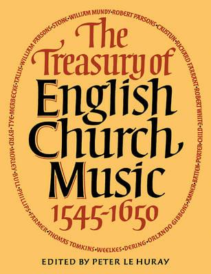 The Treasury of English Church Music 1545-1650