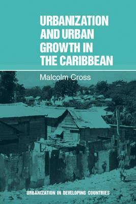 Urbanisation In Developing Countries Urbanization And Urban Growth  Urbanisation In Developing Countries Urbanization And Urban Growth In The  Caribbean An Essay On