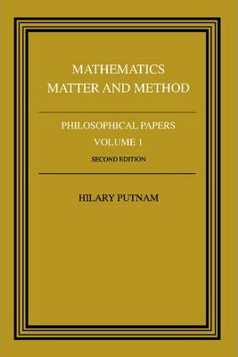 Philosophical Papers: Mathematics, Matter and Method Volume 1